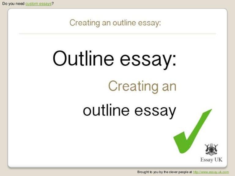 custom essays creating an outline essay