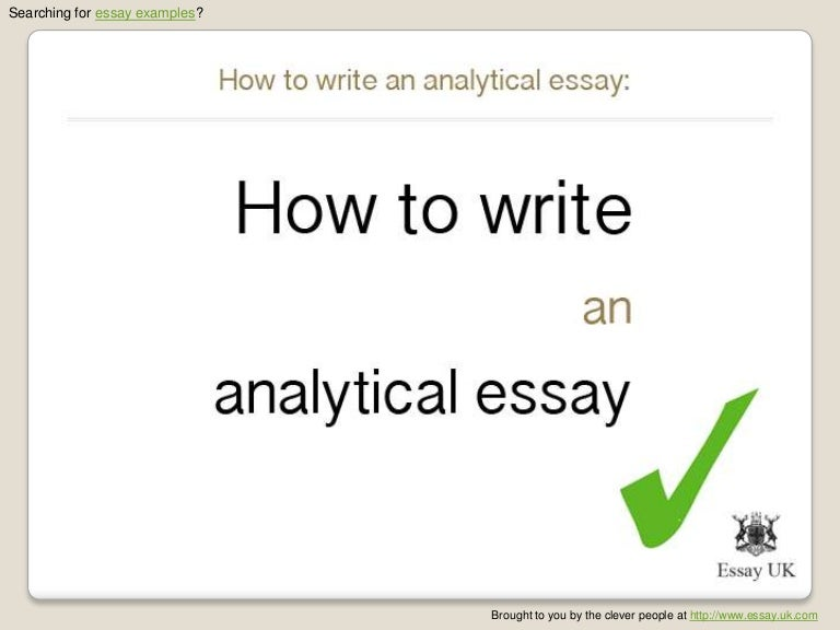 how to write an analytical essay essay examples - Writing A Analytical Essay