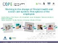 Working in the change of Finnish health and social care system - perceptions of the employees