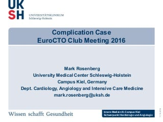 Mark Rosenberg - Complication CaseEuroCTO Club Meeting 2016