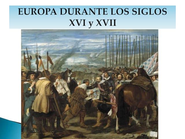 Europa durante los siglos XVI y XVII