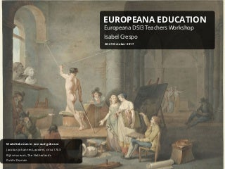 Europeana DSI3 teachers workshop