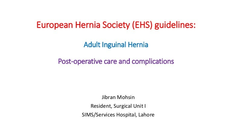 European hernia society guidelines: Adult Inguinal Hernia