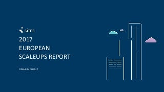 European tech scaleups report 2017