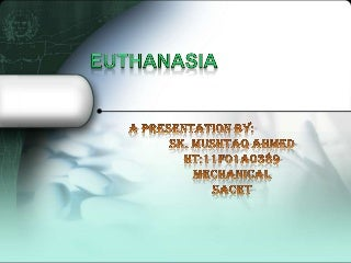 I've got a term paper on euthanasia. I'm desperate for a title. Ideas?