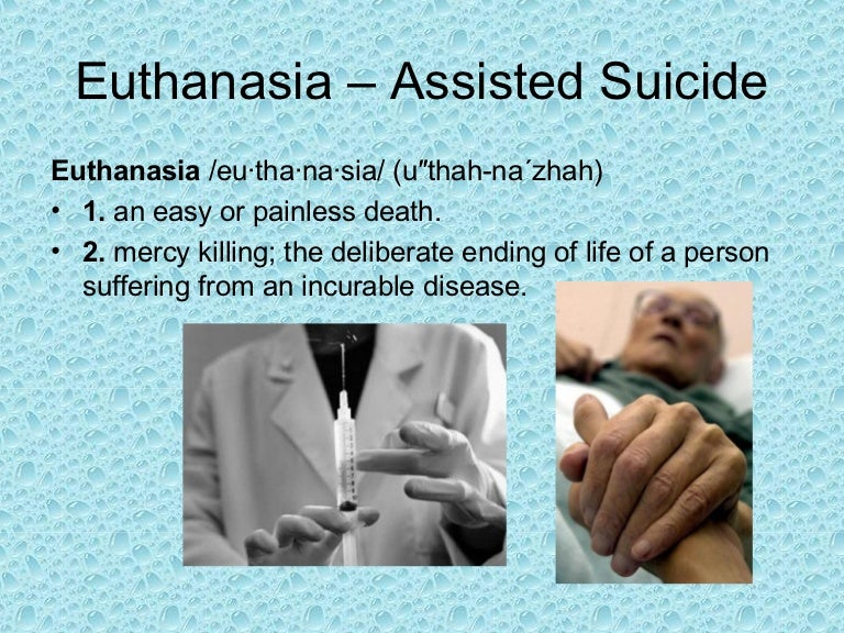 euthanasia assisted suicide
