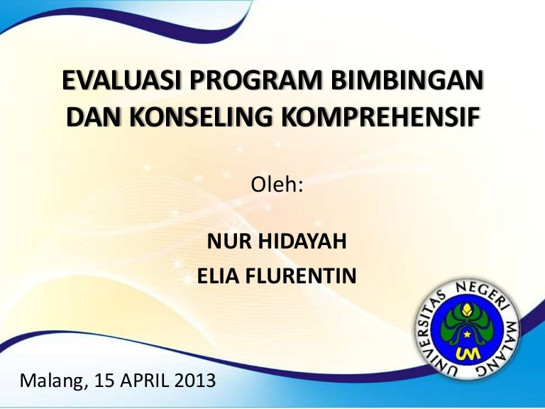 Evaluasi Program Bimbingan Dan Konseling Komprehensif 16 April 2013