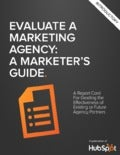Evaluate a Marketing agency: a Marketer's guide