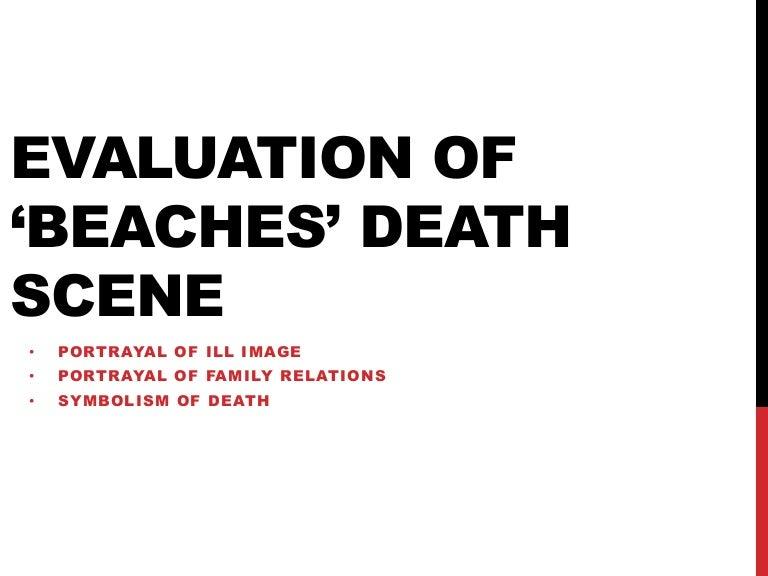 Evaluation Of Beaches Death Scene
