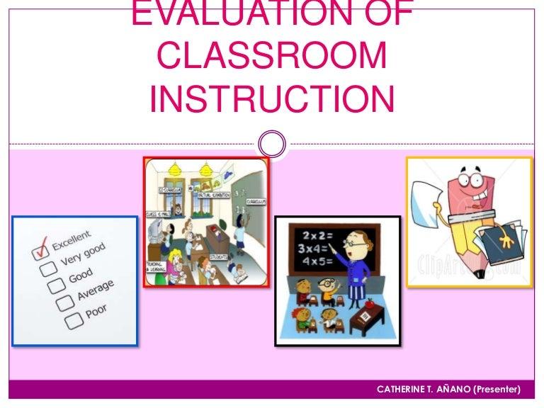 Evaluation Of Classroom Instruction