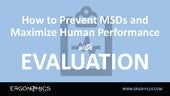 How to Prevent MSDs & Maximize Human Performance with Evaluation