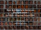 Race & Ethnicity in American Evangelicalism: an Asian American perspective
