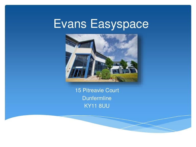 evans easyspace part of regus   15 pitreavie court dunfermline