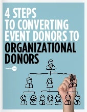 4 Steps to Converting Event Donors Into Long-Term Donors