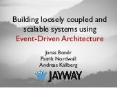 Event Driven-Architecture from a Scalability perspective