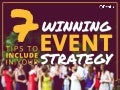 Event Hacks: 7 tips to include in your winning event strategy
