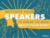 Event Hacks: How to motivate your speakers to spread the word about your event