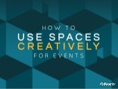 Event Hacks: How to use spaces creatively for events