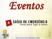 Eventos Literários: Saída de Emergência