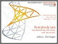 Everybody lies: Troubleshooting SharePoint with House M.D. - SPSTC fall 2012