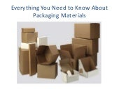 Everything You Need To Know About Packaging Materials