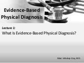 Evidence-Based Physical Diagnosis_Lect. 1_ What is Evidence-Based Physical Diagnosis