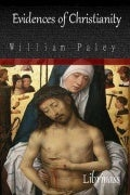 Evidences of Christianity By William Paley - Christianity Book