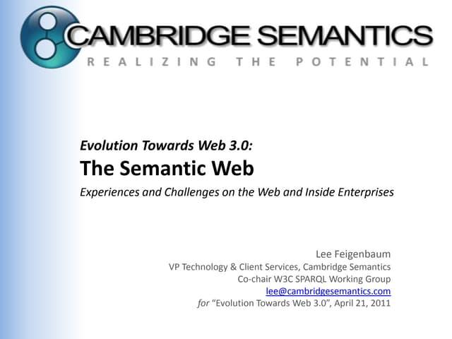 Evolution Towards Web 3.0: The Semantic Web