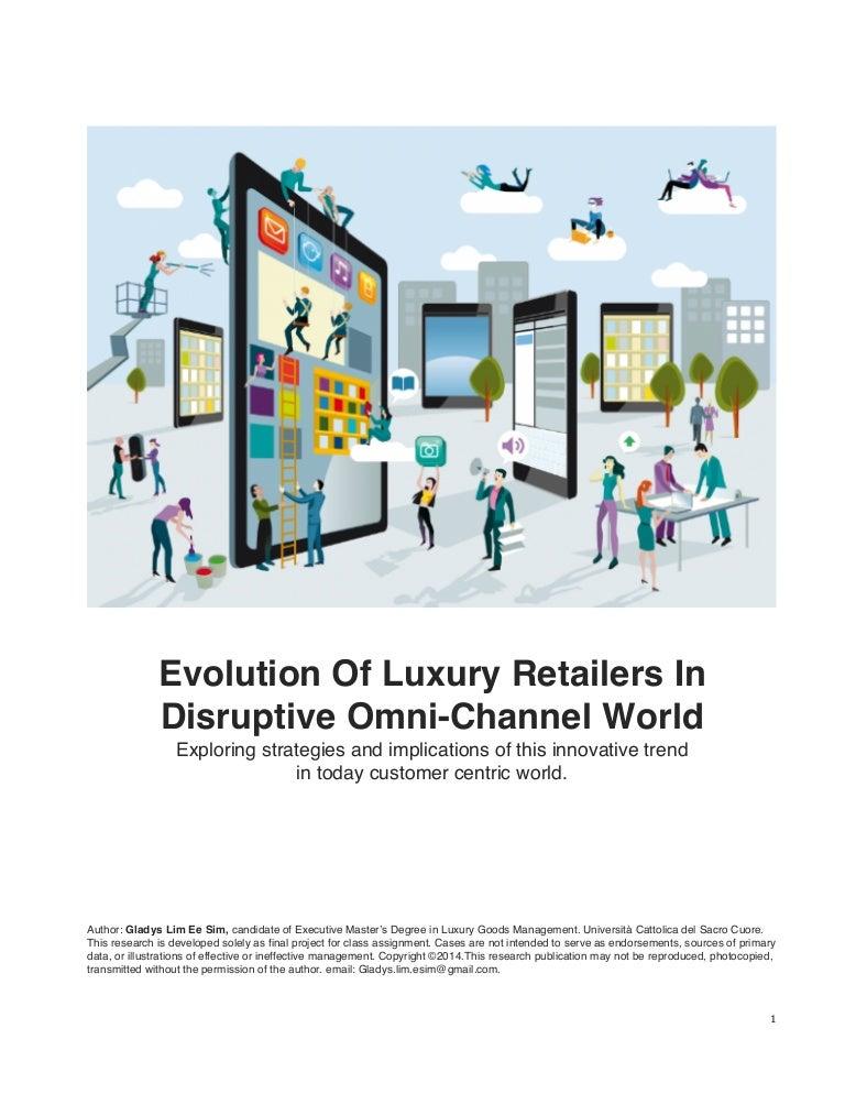 Evolution Of Luxury Retailers In Disruptive Omni Channel World
