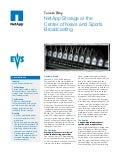NetApp Storage at the Center of News and Sports Broadcasting