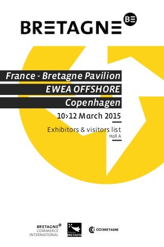 BRETAGNE at EWEA OFFSHORE 2015