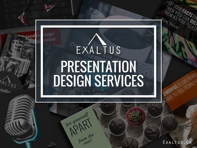 Exaltus Presentation Design Services
