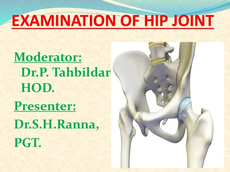 Examination Of Hip Joint