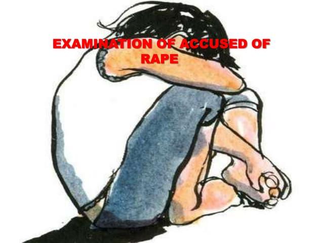 Examination of rape accused (2)
