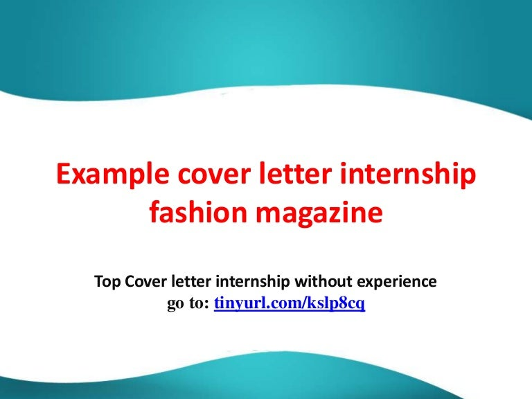 Example cover letter internship fashion magazine