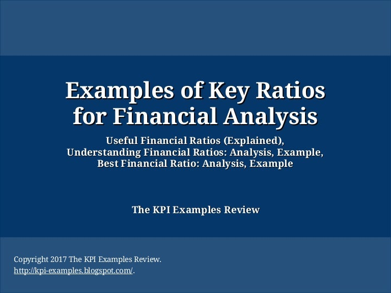 Examples of Key Ratios for Financial Analysis: Useful Financial Ratio…