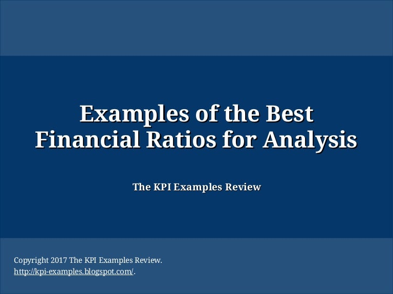Examples Of The Best Financial Ratios For Analysis Best Financial Ra
