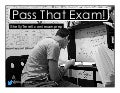 Pass That Exam! Test Taking Strategies And Tips For All Learners