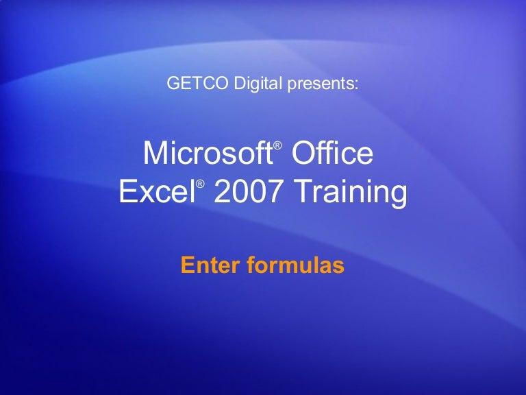 Excel 2007 Slide Enter Formulas