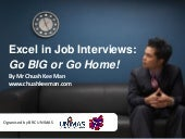 Excel in Job Interviews: Go BIG or Go Home!