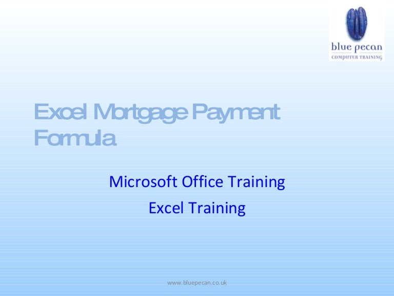 mortgage payment formula excel