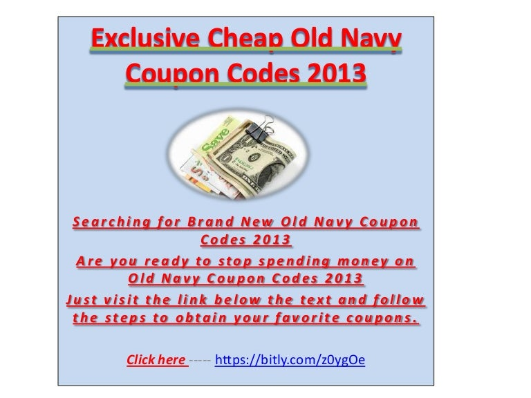 5bad8437e Exclusive Free Old Navy Coupon Codes 2013 - Exclusive Free Old Navy Coupon  Codes 2013