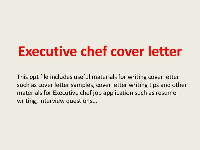 executive chef cover letter samples - Template