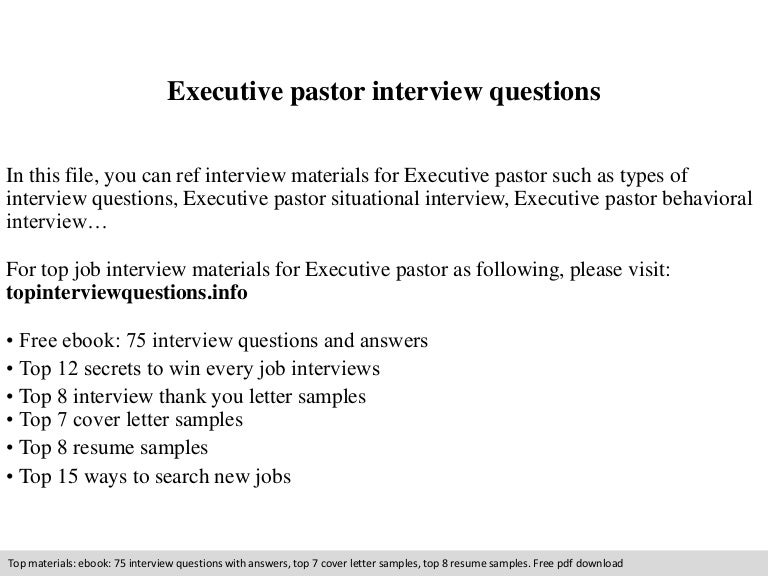 executivepastorinterviewquestions 140902194048 phpapp01 thumbnail 4jpgcb1409686883 astounding ideas ministry resume 5 pastor resume samples