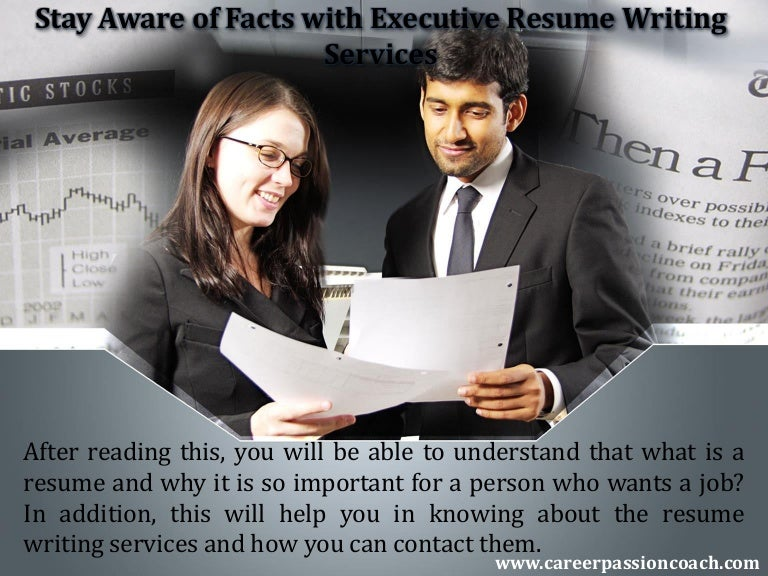 Executive Resume Writing Service top rated executive resume writing services review 4 Stay Aware Of Facts With Executive Resume Writing Services