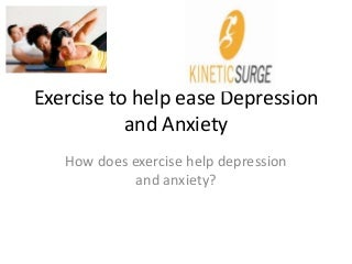 Exercise to help ease depression and anxiety