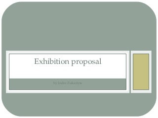 Exhibition Proposal