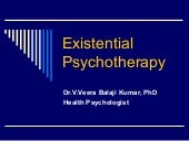 Existential therapy Dr veera balaji kumar