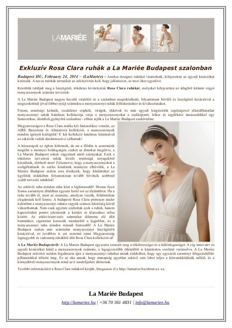 Exkluzív Rosa Clara ruhák a La Mariée Budapest szalonban d2b4f90a66