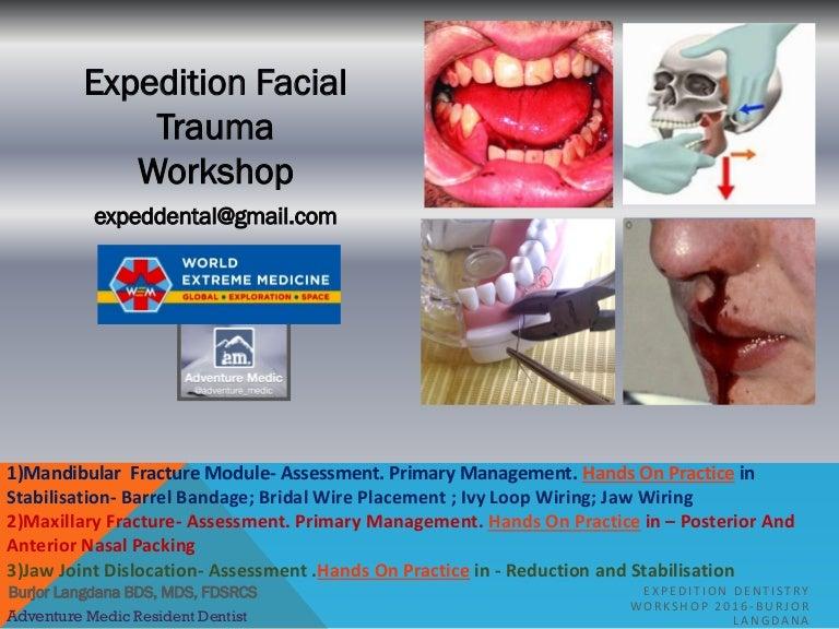 EXPEDITION FACIAL TRAUMA WORKSHOP